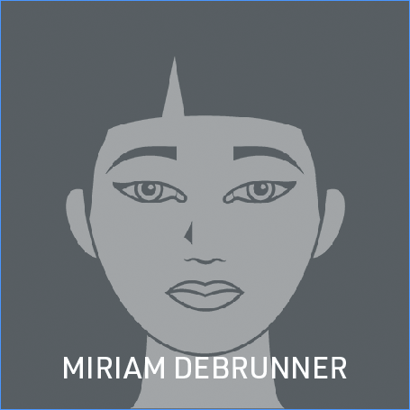 More about MIRIAM DEBRUNNER